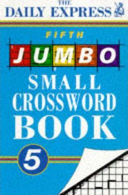 """""""Daily Express"""" Fifth Jumbo Small Crossword Book"""