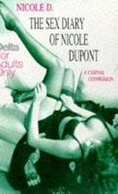 The Sex Diary of Nicole Dupont