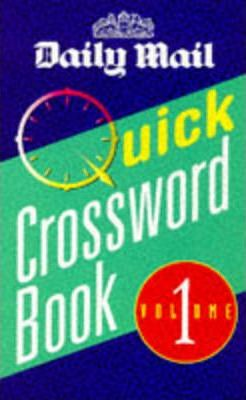 """Daily Mail"" Quick Crossword Book: v. 1"