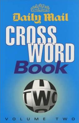 """""""Daily Mail"""" Crossword Book: v. 2"""