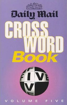 """""""Daily Mail"""" Crossword Book: v. 5"""