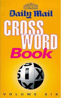 """Daily Mail"" Crossword Book: v. 6"