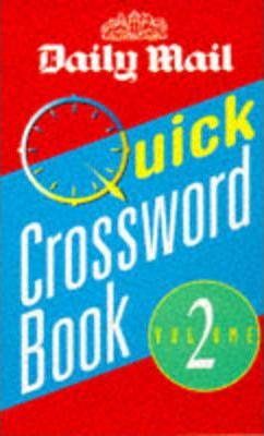 """Daily Mail"" Quick Crossword Book: v. 2"