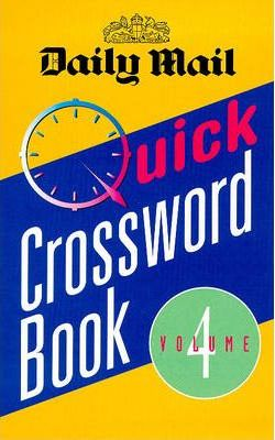 """Daily Mail"" Quick Crossword Book: v. 4"