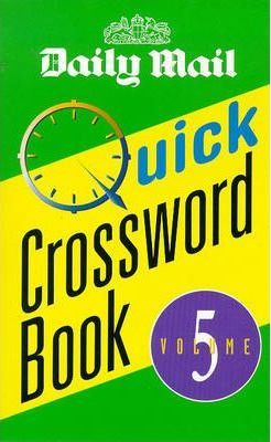 """Daily Mail"" Quick Crossword Book: v. 5"