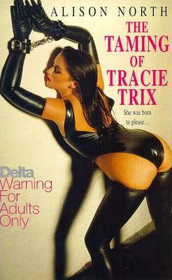 The Taming of Tracie Trix