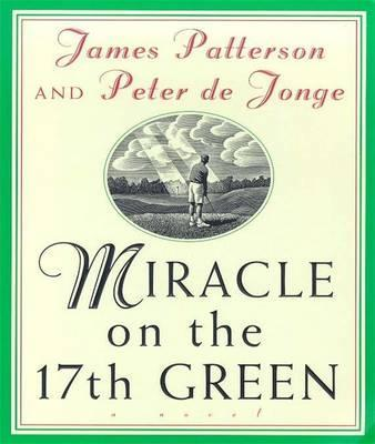 Miracle on the 17th Green