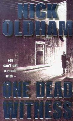 One Dead Witness