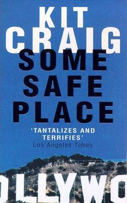 Some Safe Place