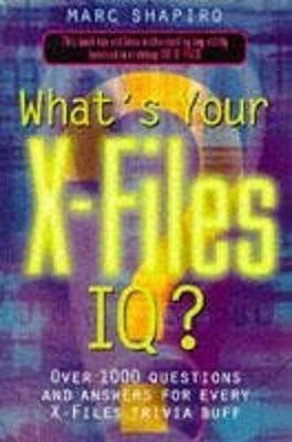 """What's Your """"X-files"""" IQ"""