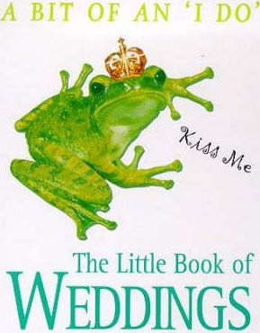 The Little Book of Weddings