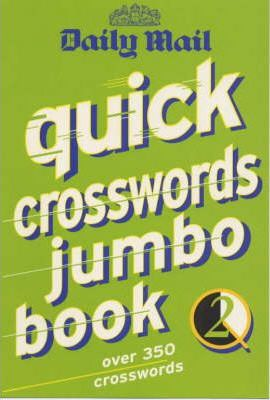 """Daily Mail"" Quick Crossword Jumbo Book: v. 2"
