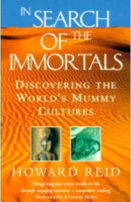 In Search of the Immortals