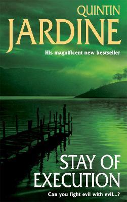 Stay of Execution (Bob Skinner series, Book 14) : Evil stalks the pages of this gripping Edinburgh crime thriller