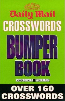 """Daily Mail"" Crosswords Bumper Book: v. 3"