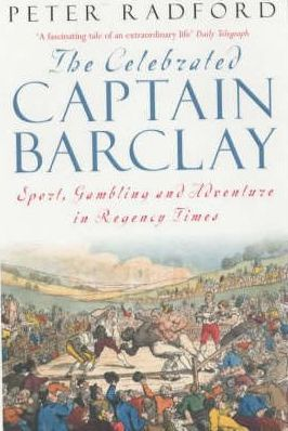 The Celebrated Captain Barclay