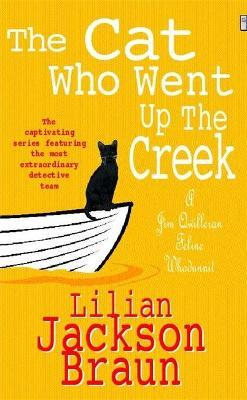 The Cat Who Went Up the Creek (The Cat Who... Mysteries, Book 24)