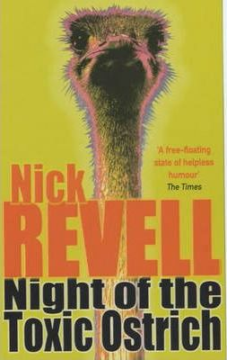 Night of the Toxic Ostrich