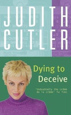 Dying to Deceive