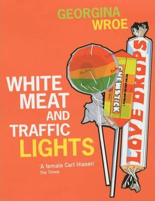 White Meat and Traffic Lights