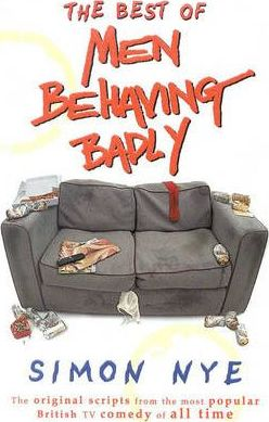 "The Best of ""Men Behaving Badly"""