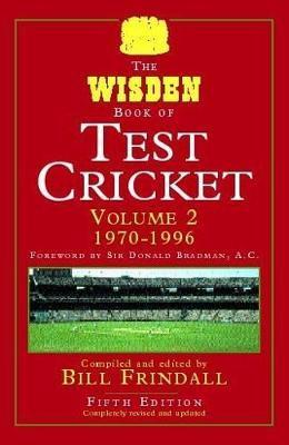 The Wisden Book of Test Cricket: v. 2