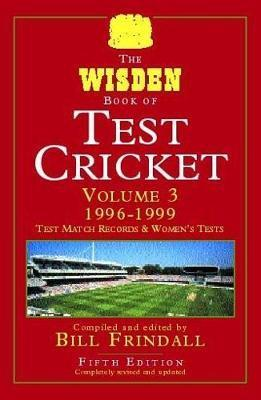 The Wisden Book of Test Cricket: v. 3