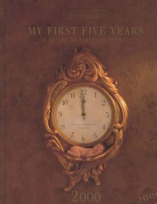 My First Five Years 2000 Edition