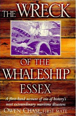 """The Wreck of the Whaleship """"Essex"""""""