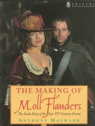"The Making of ""Moll Flanders"""