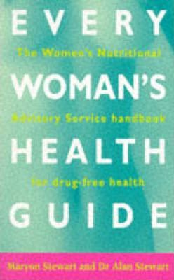 Every Woman's Health Guide