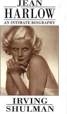 Jean Harlow: An Intimate Biography