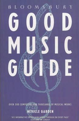 Bloomsbury Good Music Guide