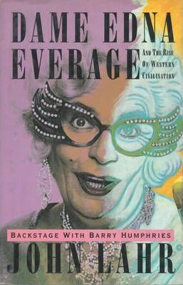 Dame Edna Everage and the Rise of Western Civilisation