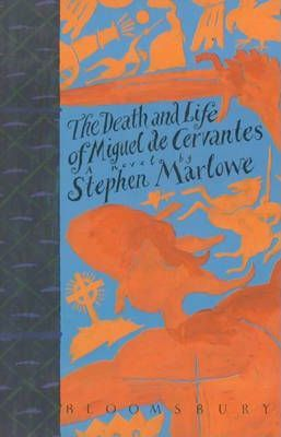 The Death and Life of Miguel Cervantes