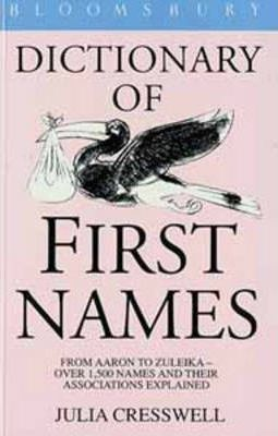 Bloomsbury Dictionary of First Names