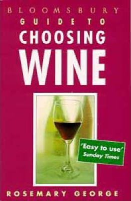 Bloomsbury Guide to Choosing Wine