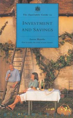 The Equitable Guide to Investment and Savings
