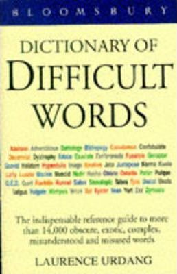 Bloomsbury Dictionary of Difficult Words