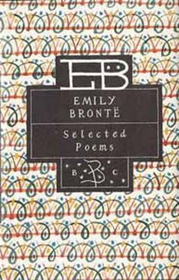 Selected Poems of Emily Bronte