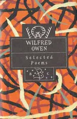 Wilfred Owen: Selected Poems