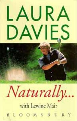 Naturally...Laura Davies