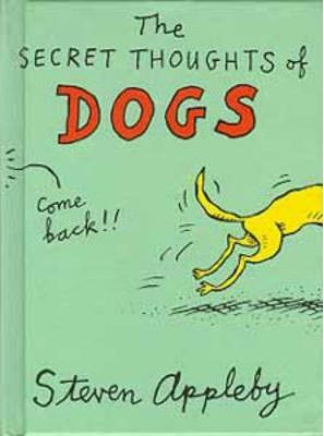 The Secret Thoughts of Dogs