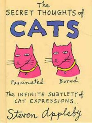 The Secret Thoughts of Cats