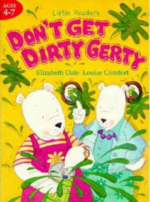 Don't Get Dirty, Gerty Pb