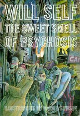 The Sweet Smell of Psychosis