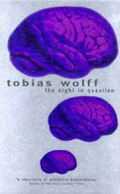 Stories of Tobias Wolff