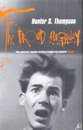 The Proud Highway: 1955-67, Saga of a Desperate Southern Gentleman v.1