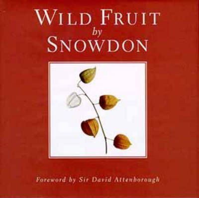 Wild Fruit by Snowdon
