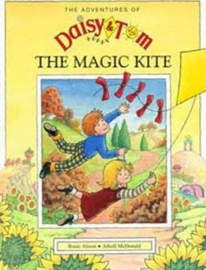 Daisy and Tom and the Magic Kite